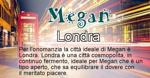 Megan - Città ideale per Megan