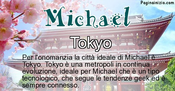 Michael - Città ideale per Michael