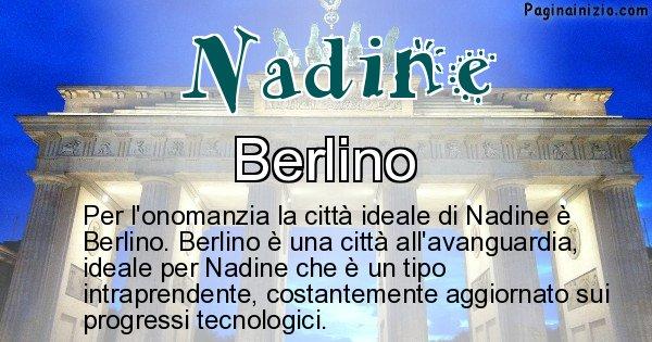 Nadine - Città ideale per Nadine