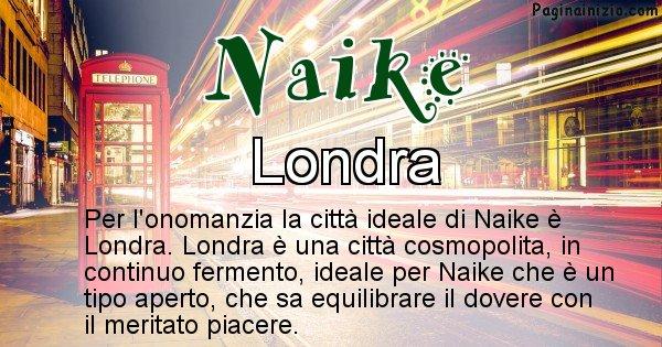 Naike - Città ideale per Naike