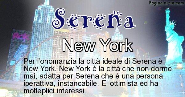 Serena - Città ideale per Serena