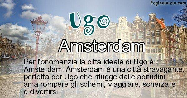 Ugo - Città ideale per Ugo