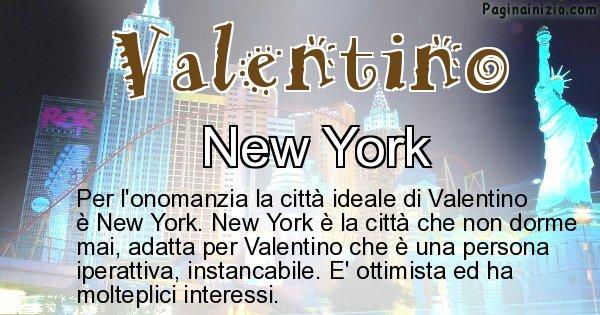 Valentino - Città ideale per Valentino