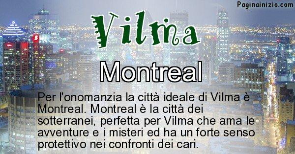 Vilma - Città ideale per Vilma