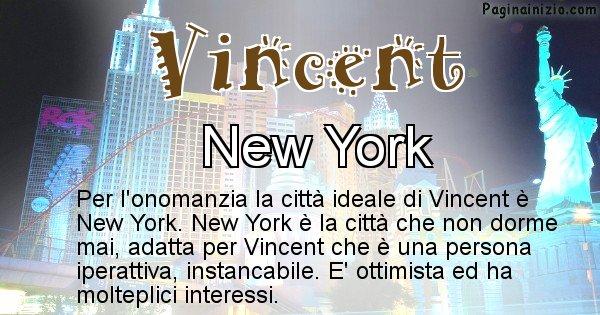 Vincent - Città ideale per Vincent