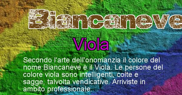 Biancaneve - Colore corrispondente al nome Biancaneve