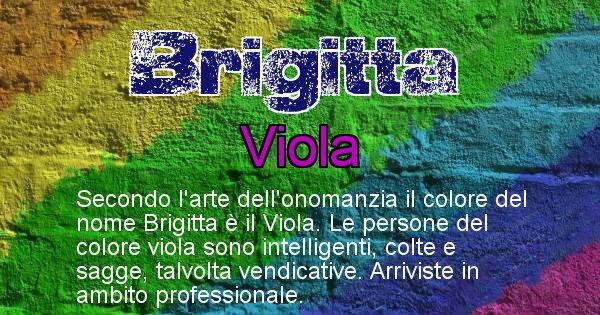 Brigitta - Colore corrispondente al nome Brigitta
