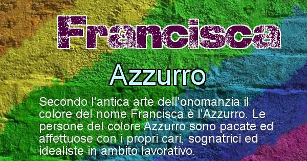 Francisca - Colore corrispondente al nome Francisca