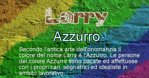 Larry - Colore corrispondente al nome Larry