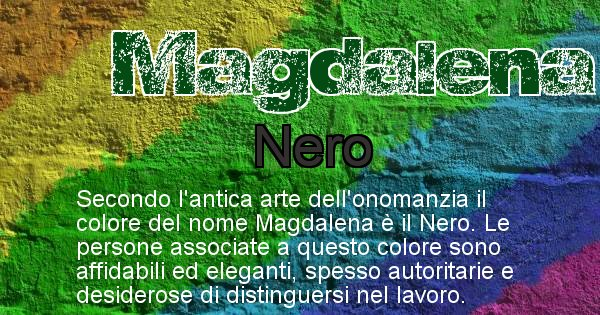Magdalena - Colore corrispondente al nome Magdalena