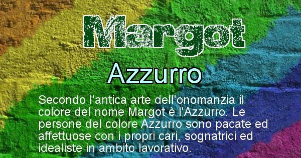 Margot - Colore corrispondente al nome Margot