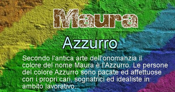 Maura - Colore corrispondente al nome Maura