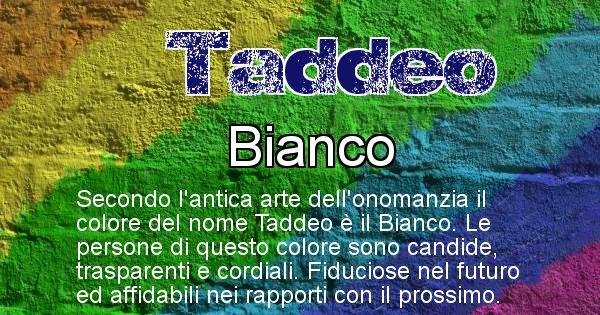 Taddeo - Colore corrispondente al nome Taddeo