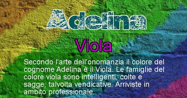 Adelina - Scopri il colore associato al Cognome Adelina