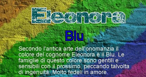 Eleonora - Scopri il colore associato al Cognome Eleonora