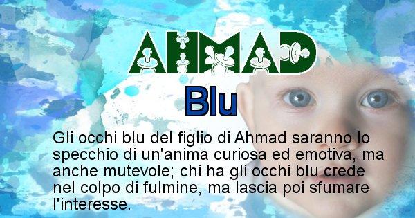 Ahmad - Colore degli occhi per il figlio di Ahmad
