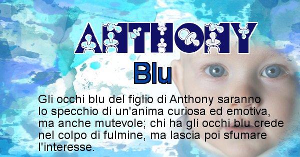 Anthony - Colore degli occhi per il figlio di Anthony
