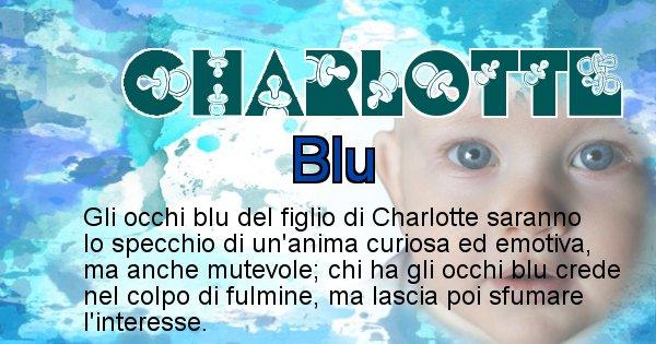 Charlotte - Colore degli occhi per il figlio di Charlotte