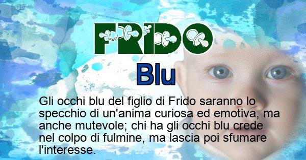 Frido - Colore degli occhi per il figlio di Frido