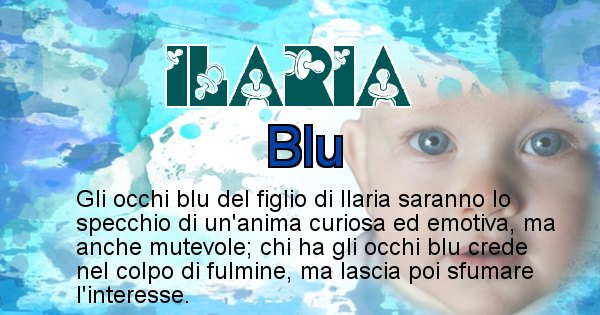 Ilaria - Colore degli occhi per il figlio di Ilaria