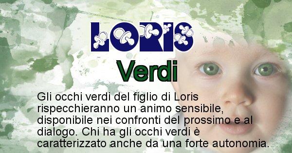 Loris - Colore degli occhi per il figlio di Loris