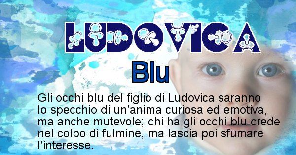 Ludovica - Colore degli occhi per il figlio di Ludovica