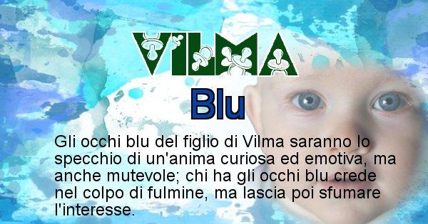 Vilma - Colore degli occhi per il figlio di Vilma