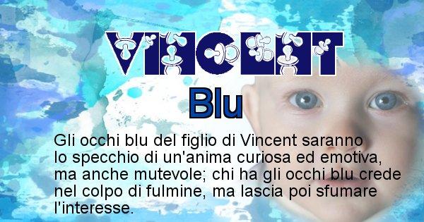 Vincent - Colore degli occhi per il figlio di Vincent