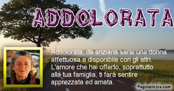 Addolorata - Come sarai da vecchio Addolorata
