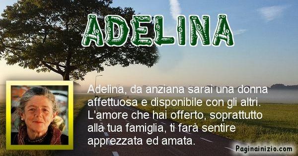 Adelina - Come sarai da vecchio Adelina