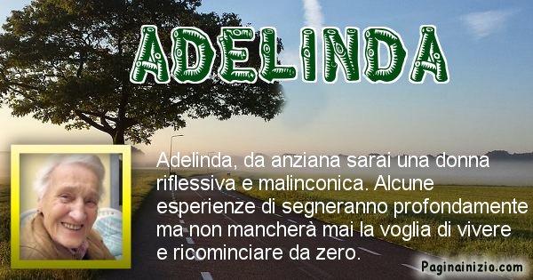 Adelinda - Come sarai da vecchio Adelinda
