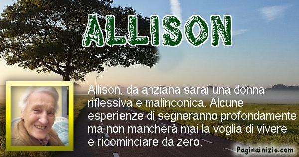 Allison - Come sarai da vecchio Allison