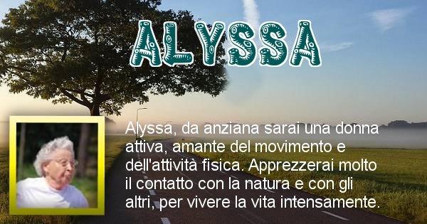 Alyssa - Come sarai da vecchio Alyssa