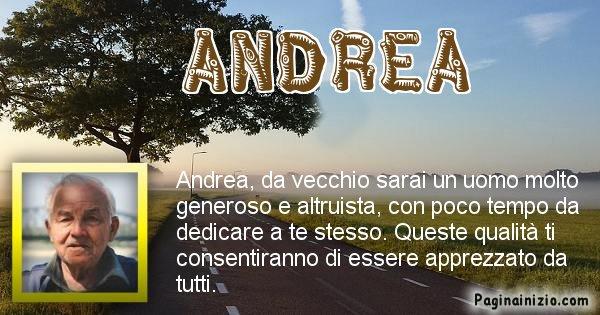 Andrea - Come sarai da vecchio Andrea