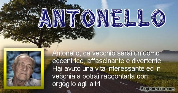 Antonello - Come sarai da vecchio Antonello