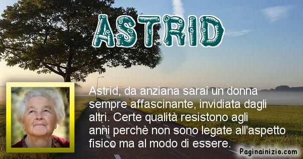 Astrid - Come sarai da vecchio Astrid
