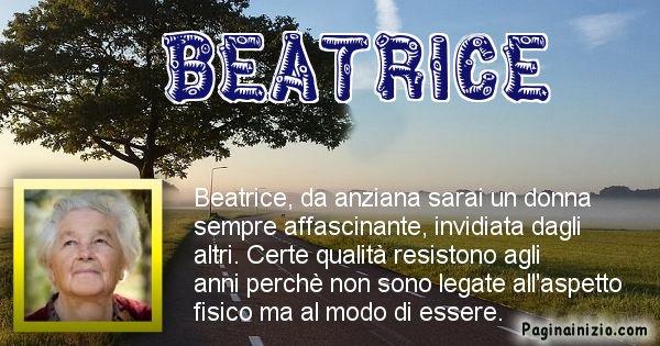 Beatrice - Come sarai da vecchio Beatrice