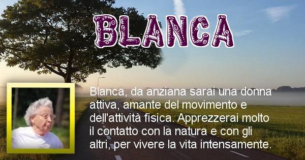 Blanca - Come sarai da vecchio Blanca