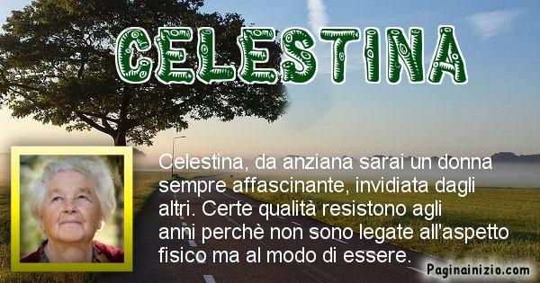 Celestina - Come sarai da vecchio Celestina
