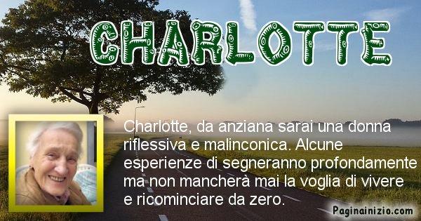 Charlotte - Come sarai da vecchio Charlotte