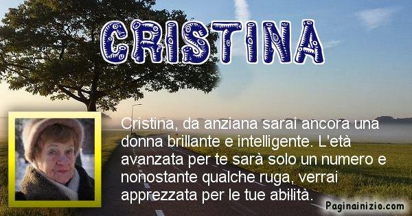 Cristina - Come sarai da vecchio Cristina