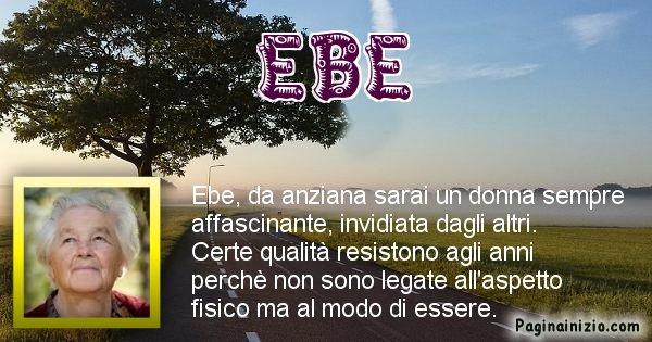 Ebe - Come sarai da vecchio Ebe