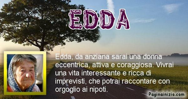 Edda - Come sarai da vecchio Edda