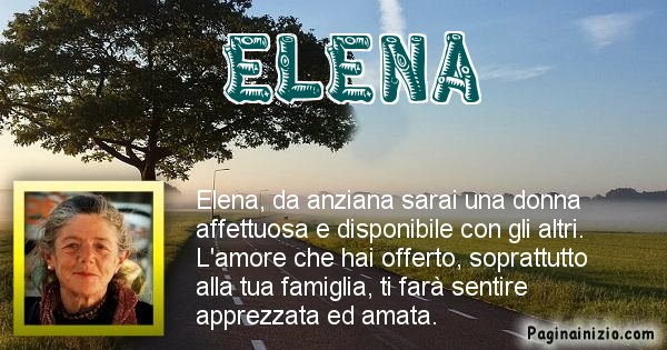 Elena - Come sarai da vecchio Elena