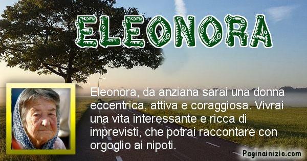 Eleonora - Come sarai da vecchio Eleonora
