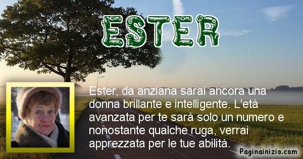 Ester - Come sarai da vecchio Ester