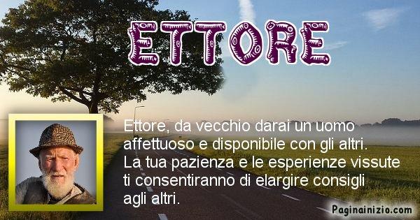 Ettore - Come sarai da vecchio Ettore