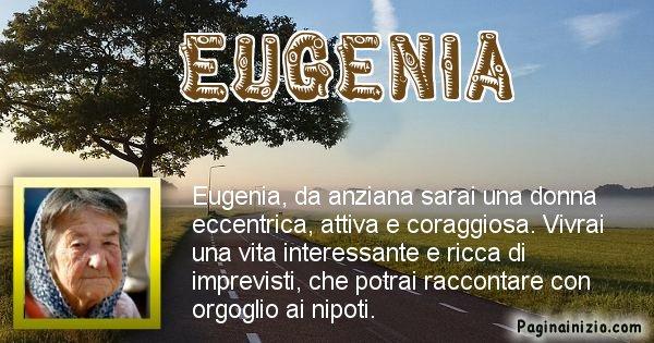 Eugenia - Come sarai da vecchio Eugenia