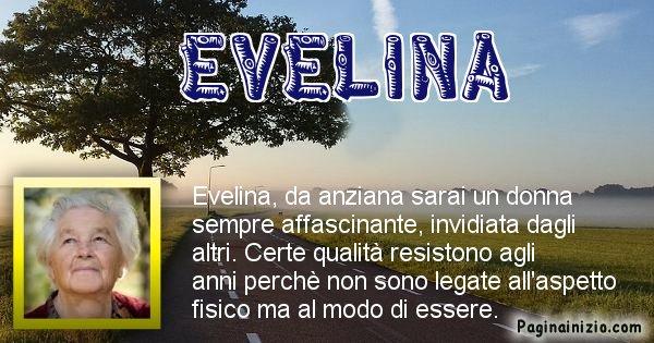Evelina - Come sarai da vecchio Evelina