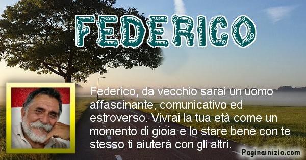 Federico - Come sarai da vecchio Federico